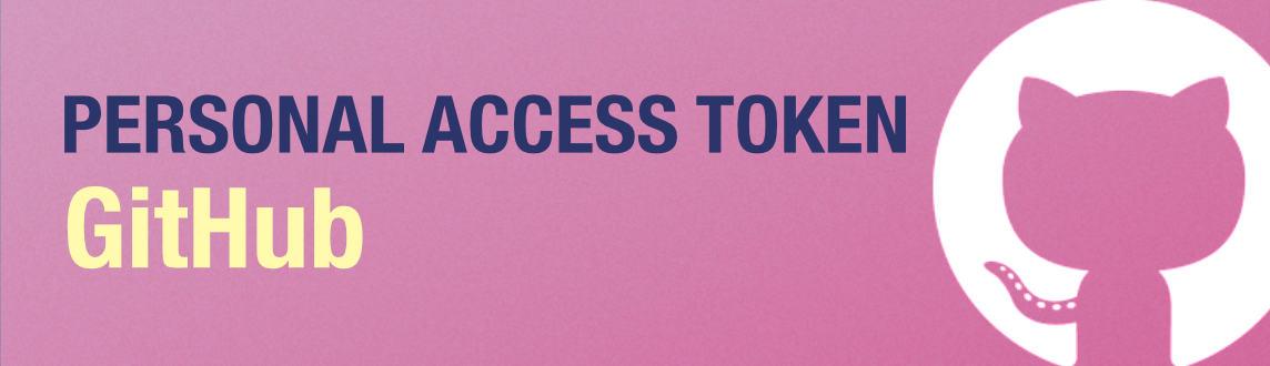 Autenticarse en GitHub con Personal Access Token