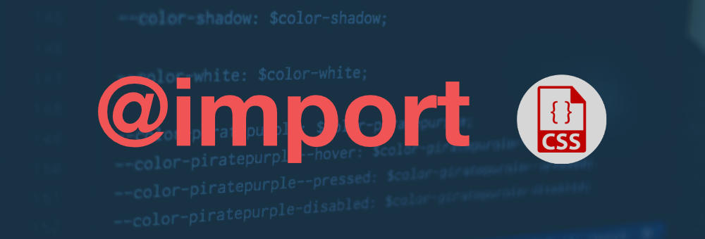 @import en CSS, importar archivos externos