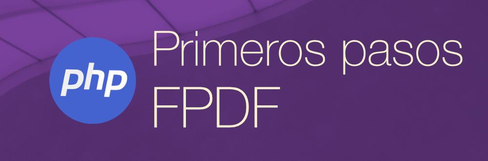 Instalación y primeros pasos para generar PDF en PHP con FPDF