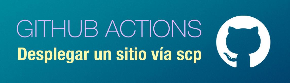 Desplegar un sitio web con GitHub Actions