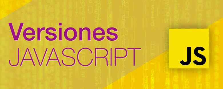 versiones del lenguaje Javascript