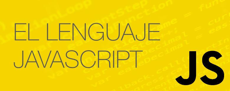El lenguaje Javascript