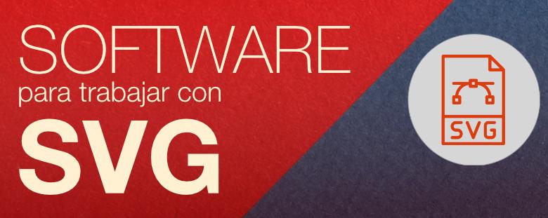 Software para trabajar con SVG