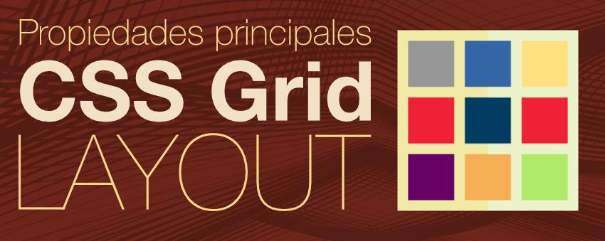 Propiedades principales css grid layout