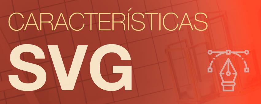 Características del formato SVG