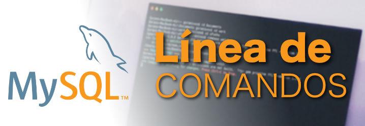 MySQL por línea de comandos
