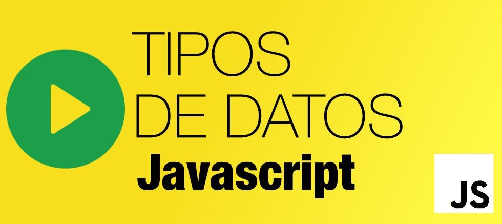 Vídeo Javascript: Tipos de datos